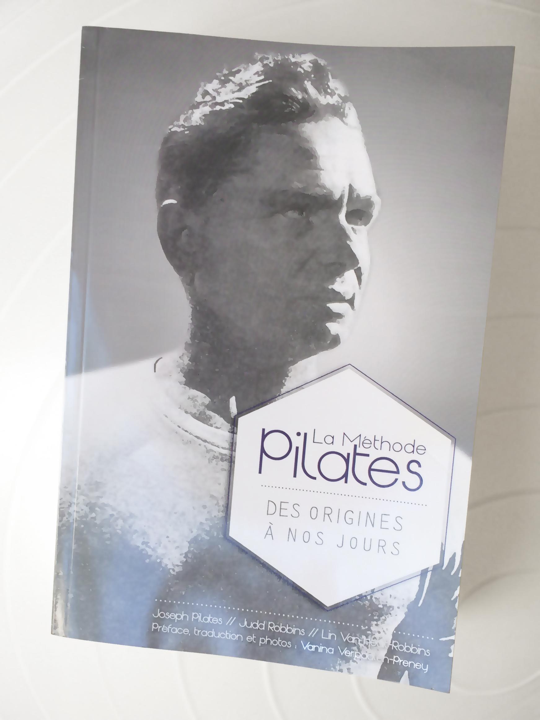 La Méthode Pilates - des origines à nos jours